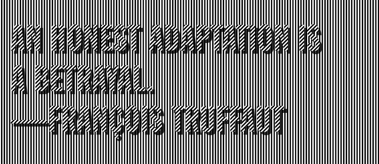 An honest adaptation is a betrayal - Francois Truffaut