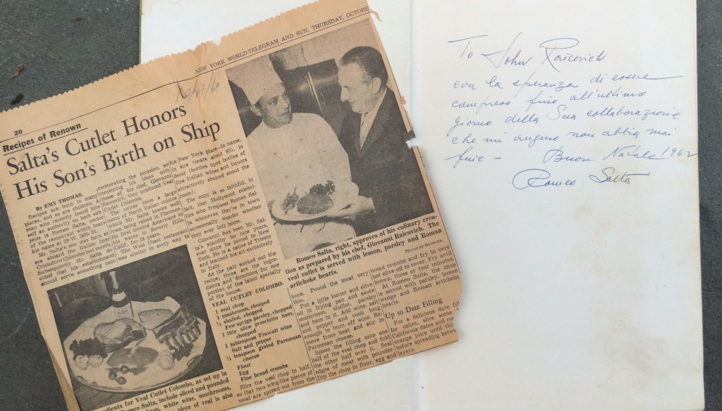 Inscription Romeo Salta wrote to Giovanni Raicovich in the Romeo Salta Cookbook (published in 1962), alongside an article from October 1960 in the New York World Telegraph and Sun with a photo of Raicovich with Salta. The article was found in the cookbook.